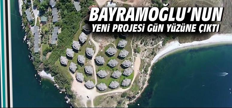 Bayramoğlu'nun yeni projesi gün yüzüne çıktı!