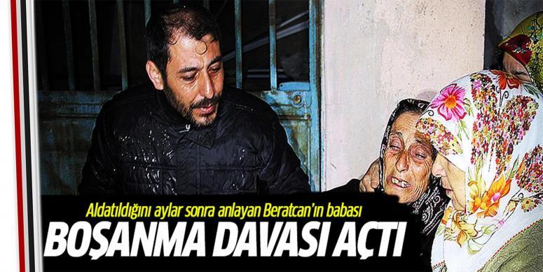 Beratcan'ın babası boşanma davası açtı