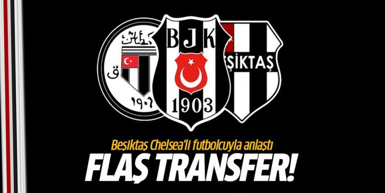 Beşiktaş Chelsea'li futbolcuyla anlaştı