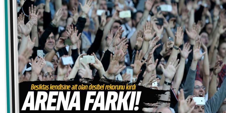 Beşiktaş kendisine ait olan desibel rekorunu kırdı!