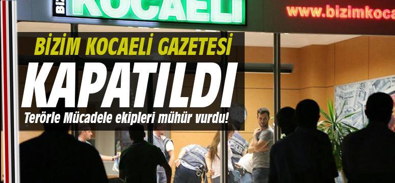 Bizim Kocaeli Gazetesi kapatıldı!