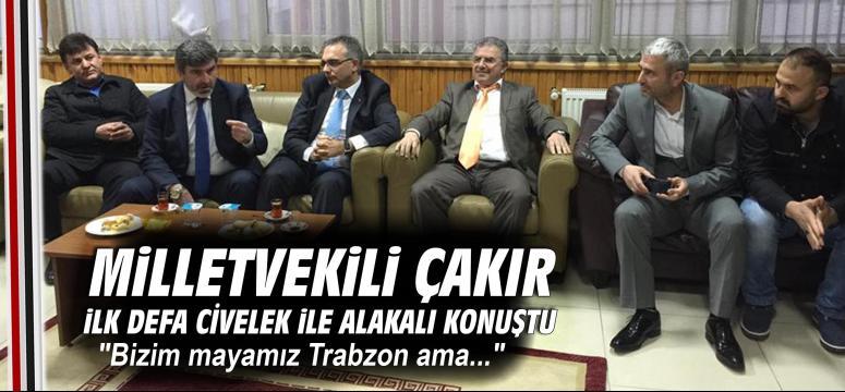 Bizim mayamız Trabzon ama...