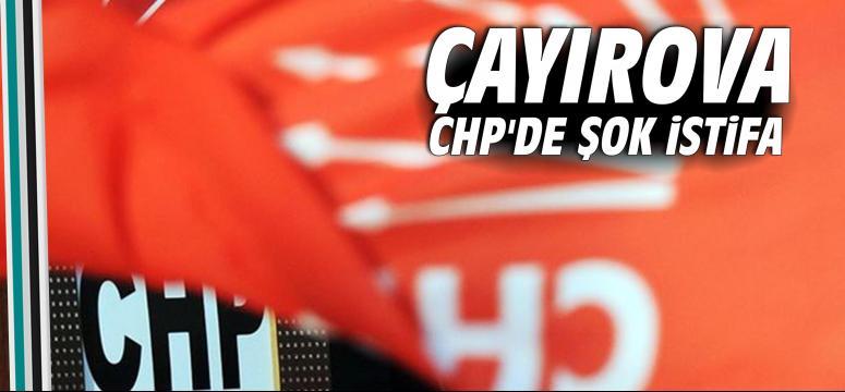 Çayırova CHP'de şok istifa