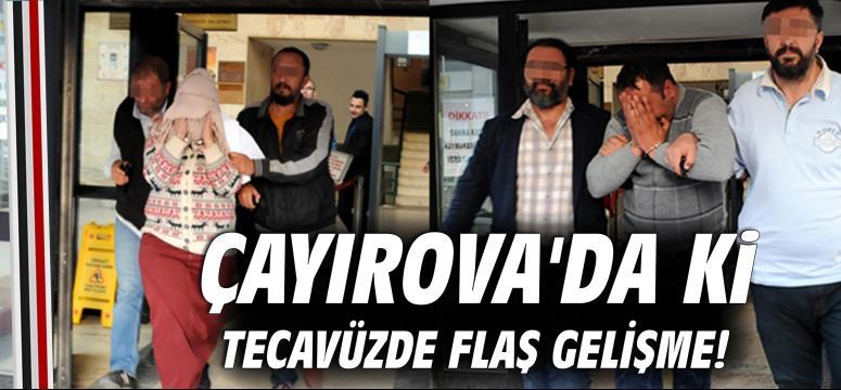 Çayırova'da ki tecavüzde flaş gelişme!