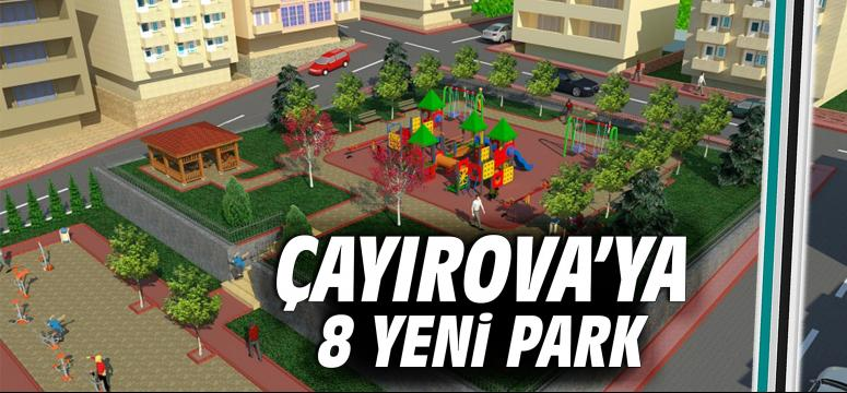 Çayırova'ya 8 yeni park