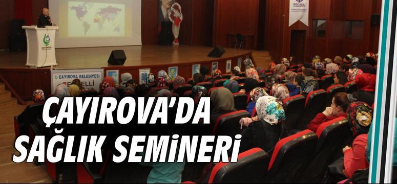 Çayırova'da sağlık seminerleri devam ediyor