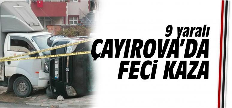 Çayırova'da feci kaza: 9 yaralı