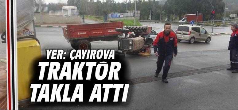 Çayırova'da Traktör takla attı