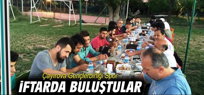 Çayırova Gençlerbirliği Spor İftarda Buluştu