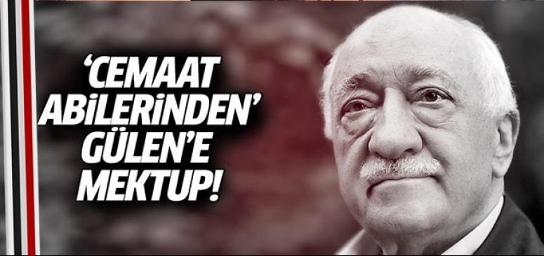 'Cemaat abilerinden' Gülen'e açık mektup!