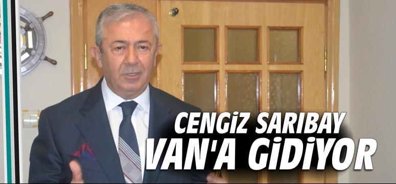 Cengiz Sarıbay Van'a gidiyor