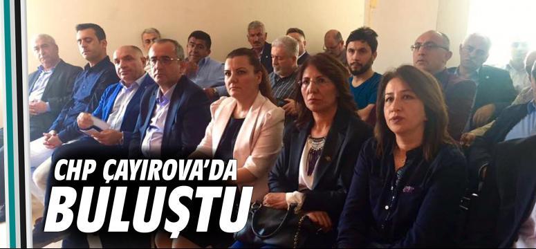 CHP Çayırova'da buluştu!