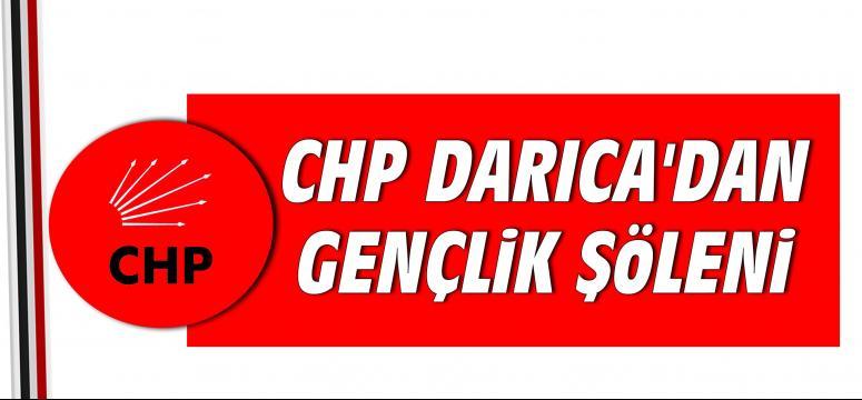 CHP Darıca'dan gençlik şöleni