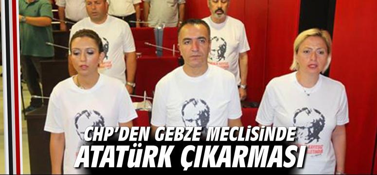 Chp'den Gebze Meclisinde Atatürk Çıkarması