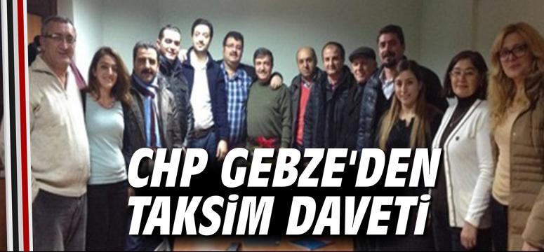 CHP Gebze'den Taksim daveti