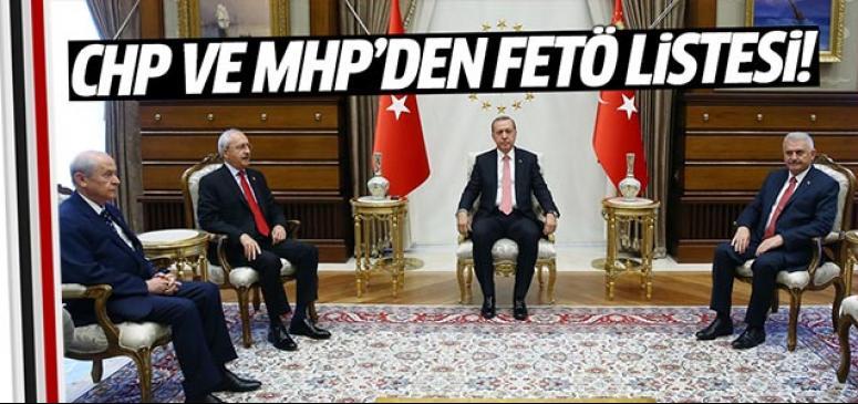 CHP ve MHP'den hükümete FETÖ listesi!
