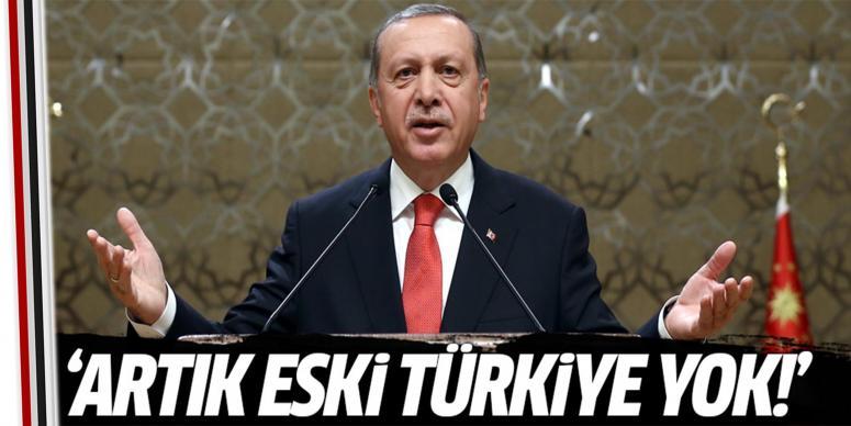 Artık eski Türkiye yok