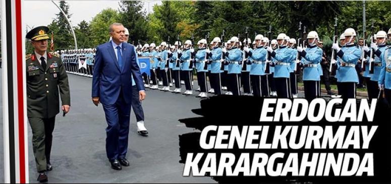 Cumhurbaşkanı Erdoğan Genelkurmay karargahında!