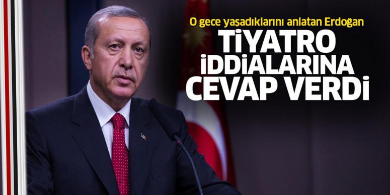 Cumhurbaşkanı Erdoğan o anları anlattı