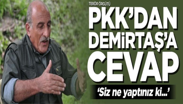 Terör örgütü PKK'dan Demirtaş'a çok sert cevap!