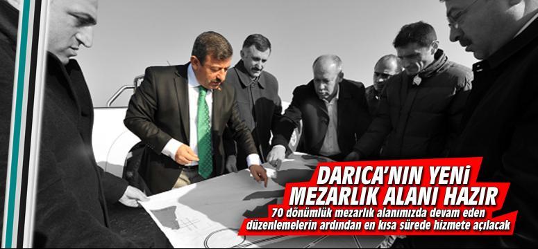 Darıca'nın yeni mezarlık alanı hazır