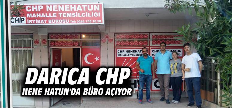 Darıca CHP Nene Hatun'da Büro Açıyor