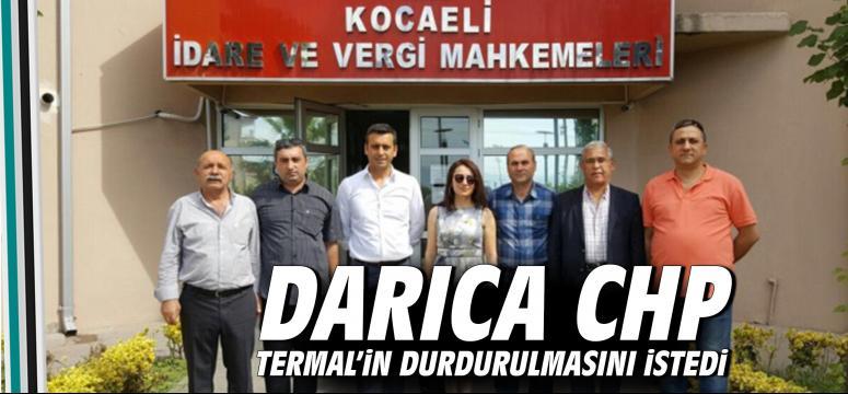 DARICA CHP termal 'in durdurulmasını istedi
