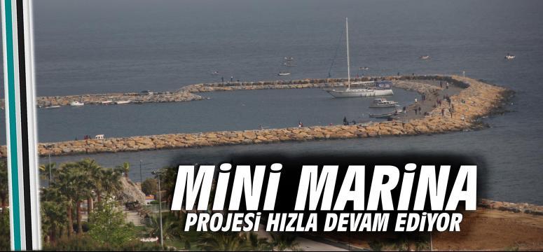 Mini Marina projesi devam ediyor