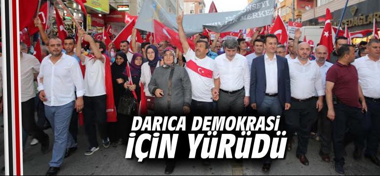 Darıca Demokrasi İçin Yürüdü