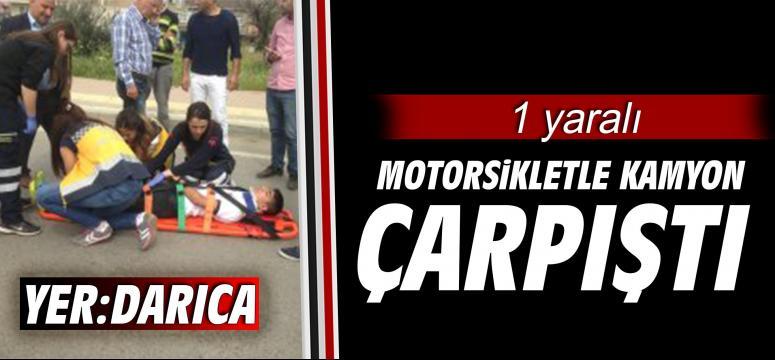 Motorsikletiyle kamyonete çarptı: 1 yaralı