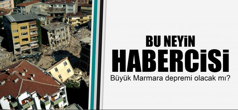 Büyük Marmara depremi olacak mı?