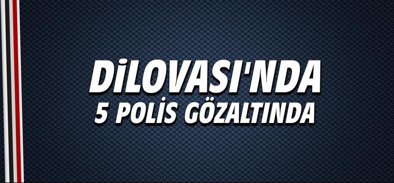 Dilovası'nda 5 polis gözaltında