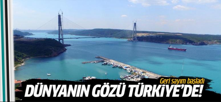 Dünyanın gözü Türkiye'de!