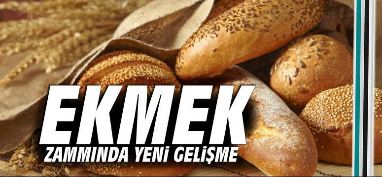 Ekmek zammında yeni gelişme