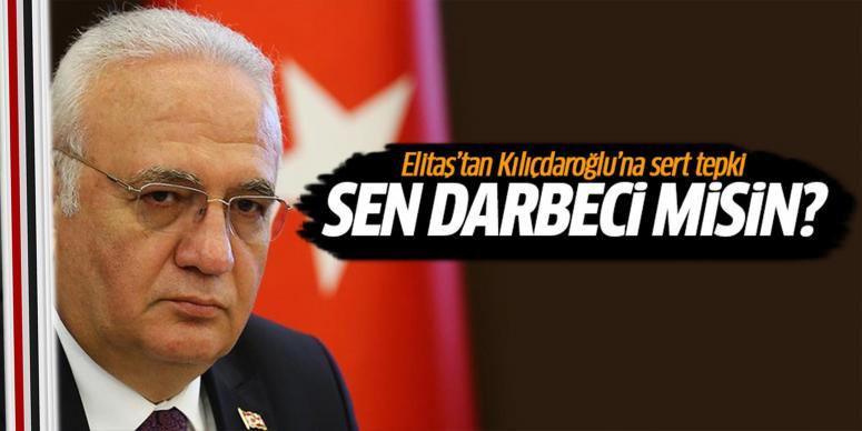 Elitaş'tan Kılıçdaroğlu'na sert tepki