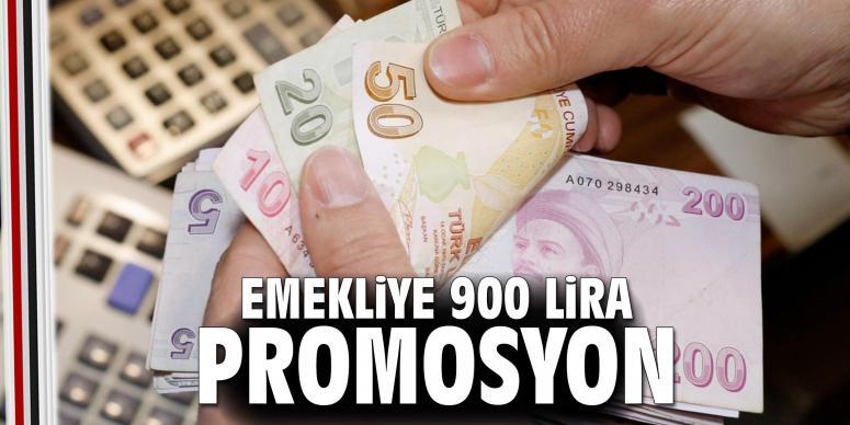 Emekliye 900 lira promosyon