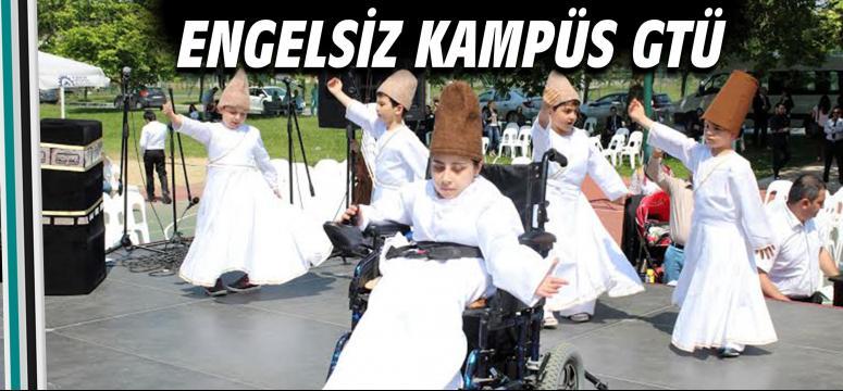 Engelsiz Kampüs GTÜ
