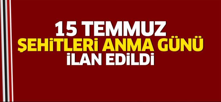 Erdoğan'dan 15 Temmuz kararı