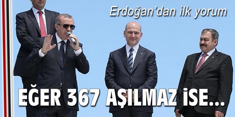 Erdoğan'dan ilk yorum