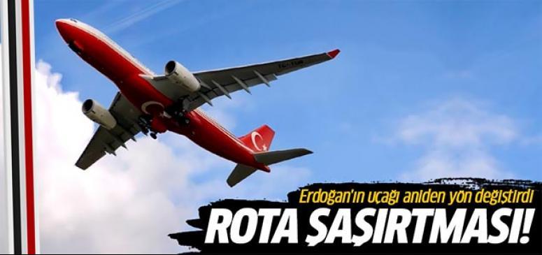 Erdoğan'ın uçağı aniden rota değiştirdi!