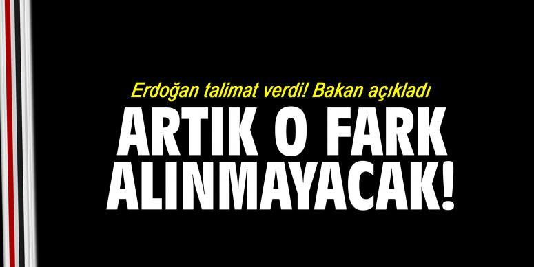 Erdoğan talimat verdi! Bakan açıkladı
