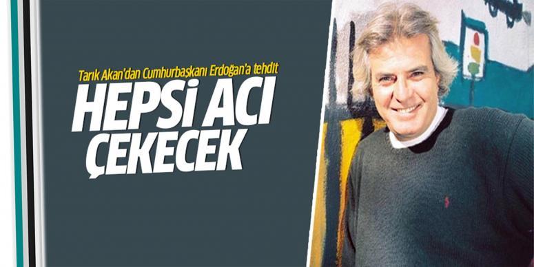 Cumhurbaşkanı Erdoğan'ın ailesi acı çekecek