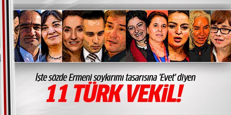 Ermeni soykırımına 'Evet' diyen 11 Türk