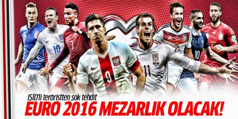 EURO 2016 mezarlık olacak!