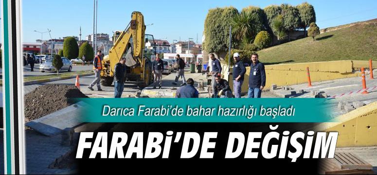 Darıca Farabi'de değişim