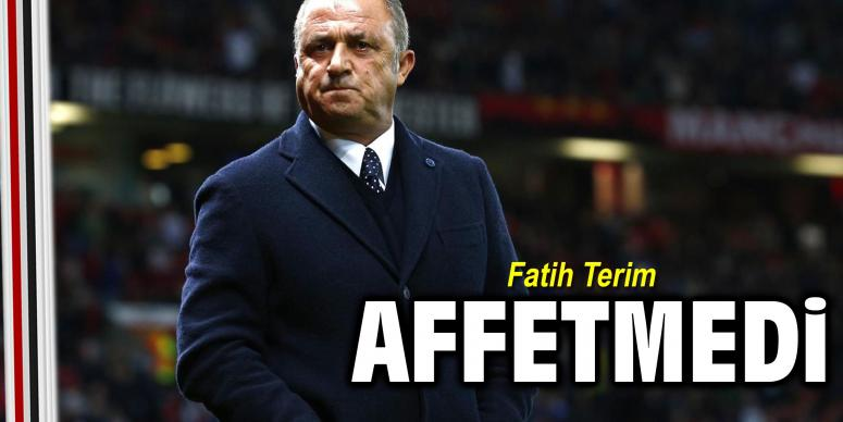 Fatih Terim affetmedi