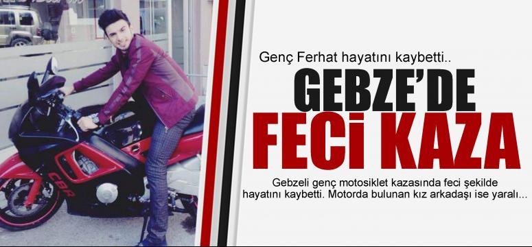 Gebze'de motosiklet kazası:1 Ölü!