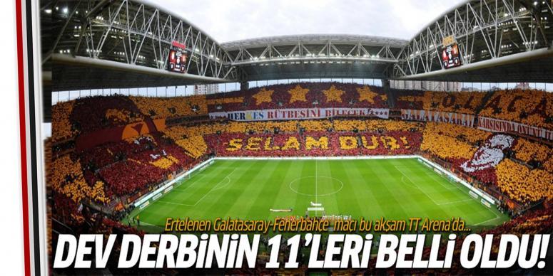 Galatasaray-Fenerbahçe Derbisinde kadrolar belli oldu!