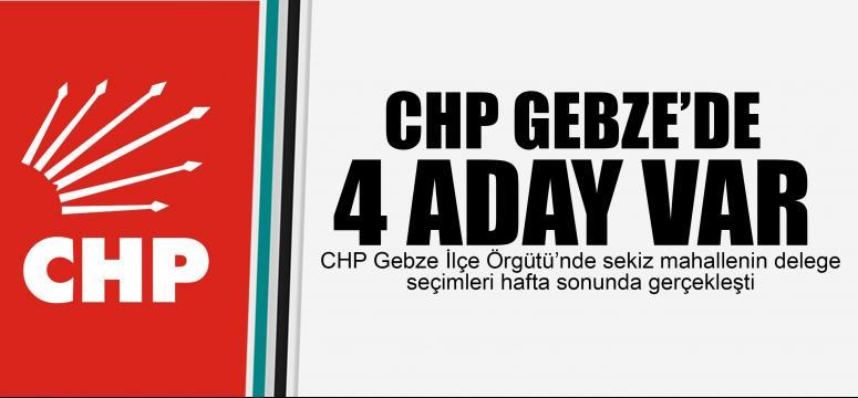 CHP Gebze'de 4 aday var