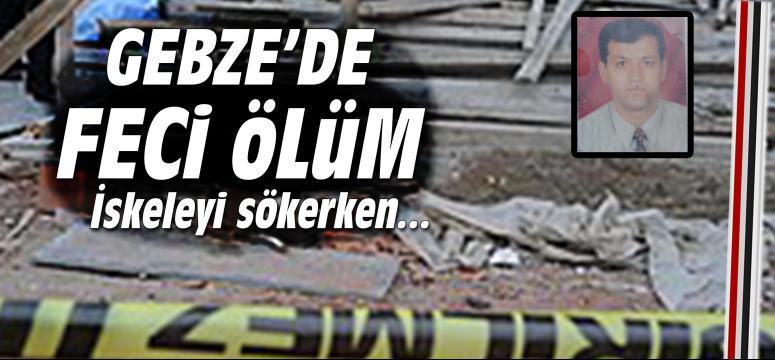 Gebze'de inşaattan düşen işçi öldü